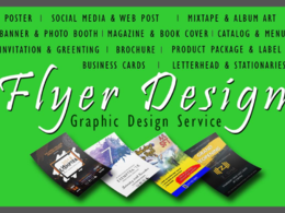 Design Professional and Creative Flyers + Unlimited Revisions
