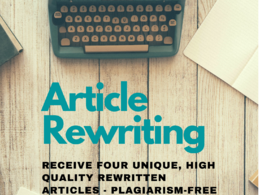 Article Writing Service! 4 unique, rewritten, copyscape articles