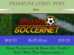 Write & Publish Guest Post on GhanaSoccerNet.com - DA 70, DR 65