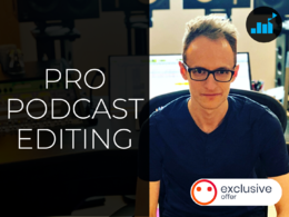 Professionally edit your podcast