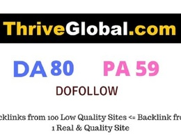 Publish Guest Post on ThriveGlobal DA 80 with Dofollow Link
