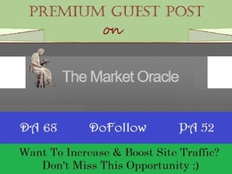 Place A DoFollow Guest Post on MarketOracle.co.uk - DA 68, DR 70