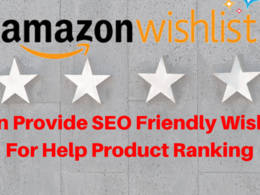 Provide Amazon SEO Friendly Wishlist For Help Product Ranking