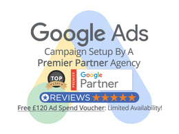 Google Premier Partner Adwords Build + £120 Ad Credit