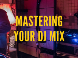 Master your DJ mix or podcast
