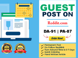 Write & publish A Quality Guest Post On Reddit. com DA-91 |PA-87