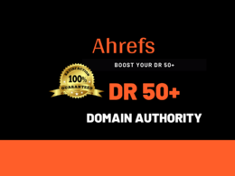 Boost Ahrefs DR Domain Rating 50 plus
