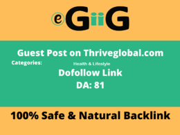 Write And Publish A Guest Post On Thriveglobal Dofollow Backlink