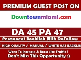Write and Publish guest post on Downtownmiami.com with dofollow