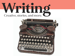 Produce creative writing - Stories / Poems /  Books / Blogs +