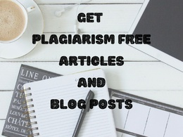 Write plagiarism free articles and blog posts