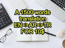 Translate 1500 words EN<>AR<>TR