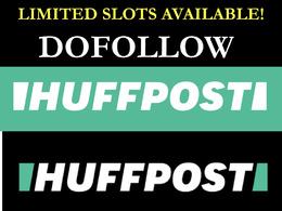 PUBLISH GUEST POST ON HUFFINGTON POST huffpost.com DA93 DOFOLLOW