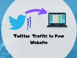Deliver Traffic From Twitter to your websites for 30 days
