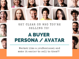 Create you a buyer persona / avatar to get more customers