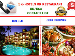 Hotels /Restaurant contact -emails  (5k) from UK or USA