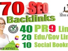 70 Backlinks from 40 PR9 + 20 EDU-GOV + 10 SOCIAL BOOKMARKS For