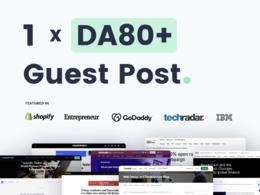 Write & Publish a Guest Post On Quality DA80+ Website/Blog