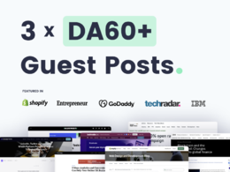 Write & Publish 3 Guest Posts On Quality DA60+ Websites/Blogs