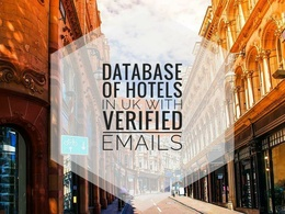 Provide database of 4000+ hotels in UK with verified e-mails