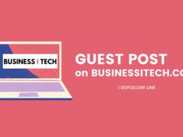 Publish article on Businessitech.com DA 51 Business Blog