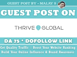 Guest Post on ThriveGlobal. Thriveglobal.com DA75