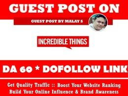 Guest Post on Incrediblethings. Incrediblethings.com DA60