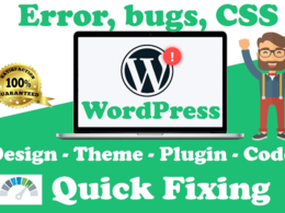 Any WordPress Errors, Bugs and CSS Quick Fixing