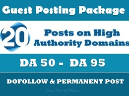 20 Guest Posts on High Authority Websites DA50-95 Dofollow Links