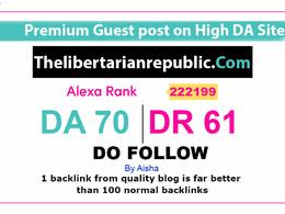 Guest Post on Thelibertarianrepublic com DA70 Dofollow link