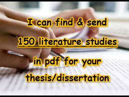 Find & send 150 literature studies for your thesis /dissertation