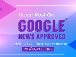 5 Guest Post on Google News Approved Website Paid Powerfull Link