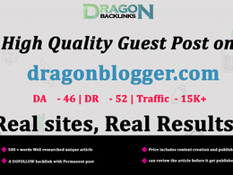 High Quality Guest Post on dragonblogger.com/dragonblogger