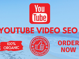 Do superior youtube video SEO for improving video ranking