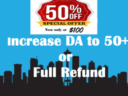 Increase DA 50+ in 20 days or Full Refund