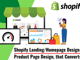 Design a customised shopify landing page or product page