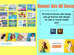 Made eye catching banner ad design for web and also GIF format