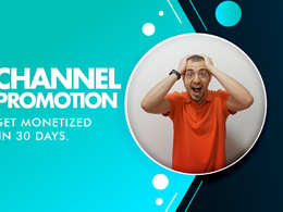 Do promotion for youtube channel monetization