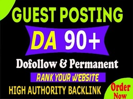 SEO Guest Post on DA90+ Website with permanent Dofollow Backlink