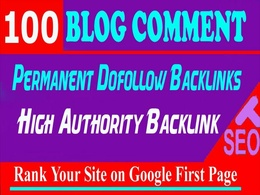 Provide Manually 100 HQ Dofollow Blog Comment Backlink