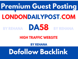 Do Follow Guest Post On LondonDailyPost, LondonDailyPost.com