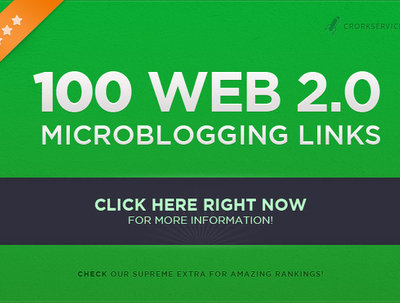 Make 100 web 2 0 seo microblogging backlinks