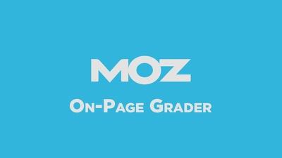Optimize on-page SEO & Moz On-page grader optimization