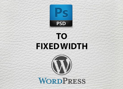 Convert a pdf / psd / fireworks into a fixed width wordpress website (5 page max)