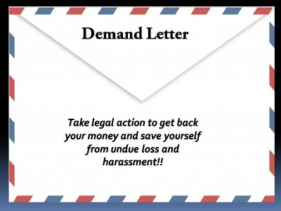Write a demand letter to legally claim and demand your money