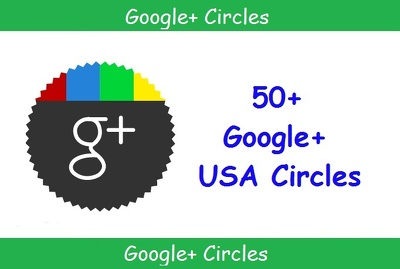 Add 50 Genuine USA Circles on your Google Plus profile in 48 hours