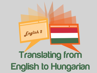 Professionally translate 500 words from English to Hungarian fast and accurately