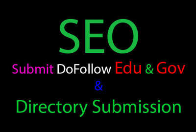 Manually submit your website through dofollow 10 edu gov and 35 directory submission