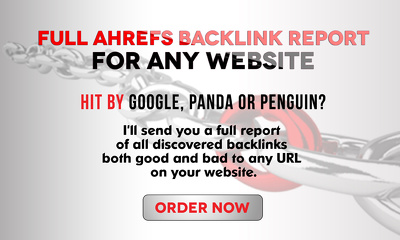 Give you a full AHREFs backlink report for any website within 24 hours