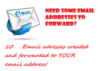 Create 10 email addresses (forwards only) for you